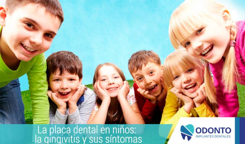 La placa dental en niños: la gingivitis y sus síntomas